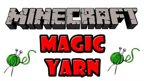 Мод Magic Yarn Minecraft