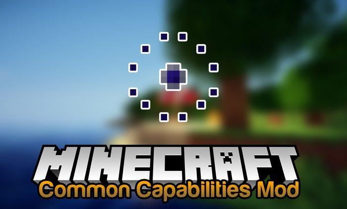 Мод Common Capabilities Minecraft