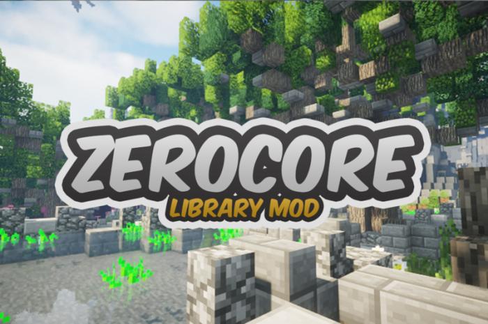 Мод ZeroCore Minecraft